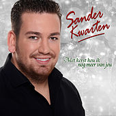 Met Kerstmis Hou Ik Nog Meer Van Jou von Sander Kwarten
