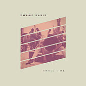 Small Time by Various Artists