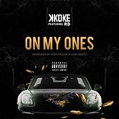 On My Ones by K-Koke