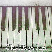 Glad Rags Jazz by Chillout Lounge