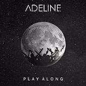 Play Along by Adeline