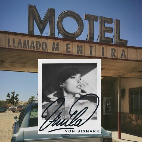 Motel Llamado Mentira de Vinila Von Bismark