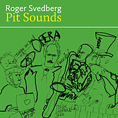 Pit Sounds by Roger Svedberg