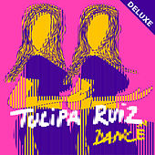Dancê (Deluxe) de Tulipa Ruiz