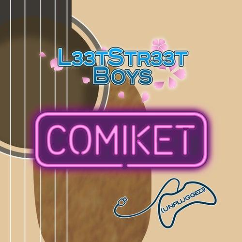 Comiket (Unplugged) by LeetStreet Boys
