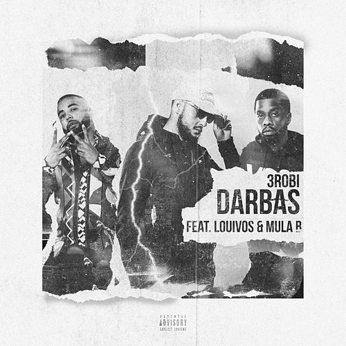 Darbas (feat. Mula B & LouiVos) de 3robi