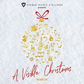 A Visible Christmas, Vol. 6 von Various Artists
