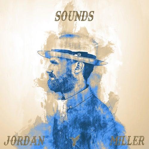 Sounds by Jordan Miller