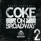 Coke on BroadWay 2 by Various Artists