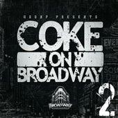 Coke on BroadWay 2 von Various Artists