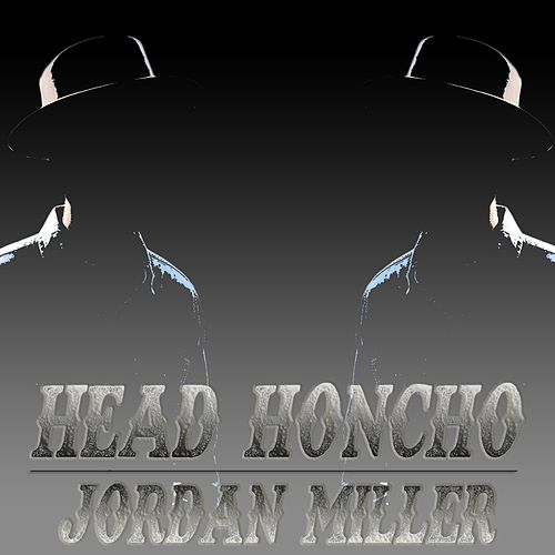 Head Honcho by Jordan Miller