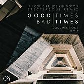 Good Times Bad Times / If I Could (Remixes) by Camo And Krooked