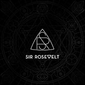 For My Own by Sir Rosevelt