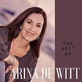 The Best of Arina De Witt by Arina de Witt