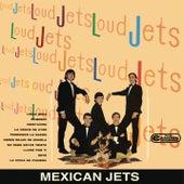 Mexican Jets von Los Loud Jets