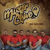 Así Somos by Mister Chivo