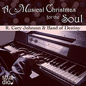 A Musical Christmas for the Soul by R. Cory Johnson