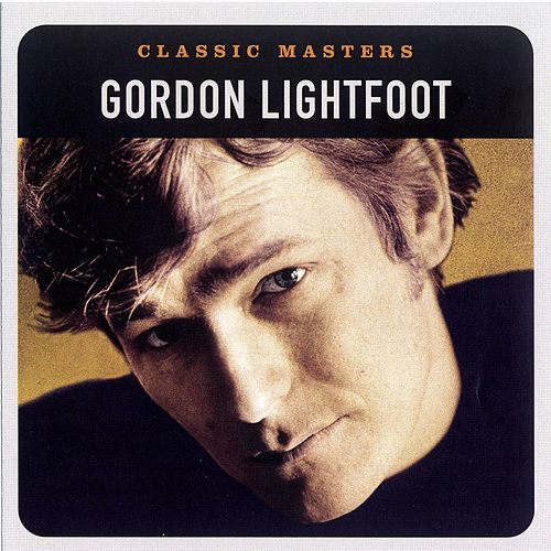 Classic Masters by Gordon Lightfoot