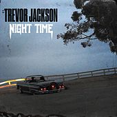 NightTime by Trevor Jackson