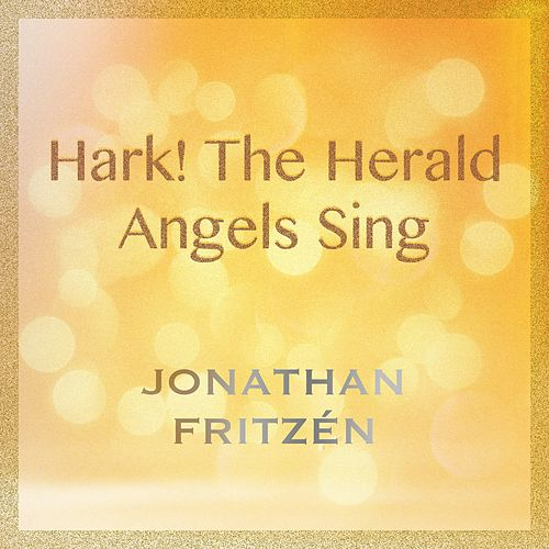 Hark! the Herald Angels Sing by Jonathan Fritzén