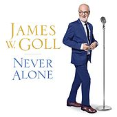 Never Alone by James W. Goll