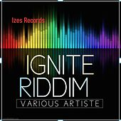 Ignite Riddim de Various Artists