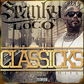 Classicks the Greatest Hits von Spanky Loco