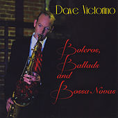 Boleros, Ballads and Bossa Novas by Dave Victorino