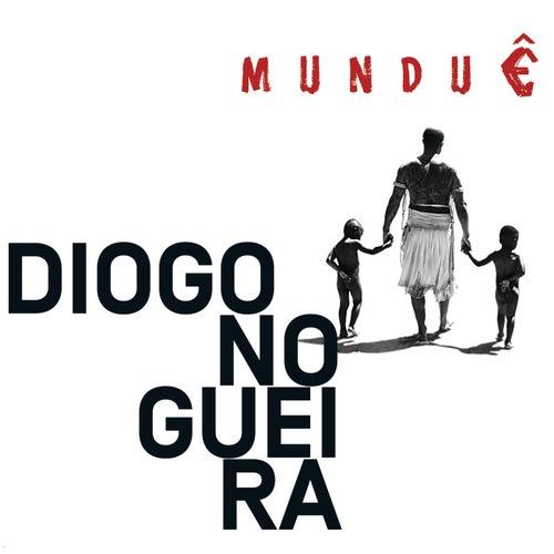 Munduê by Diogo Nogueira