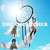 Dreamcatcher by Various Artists
