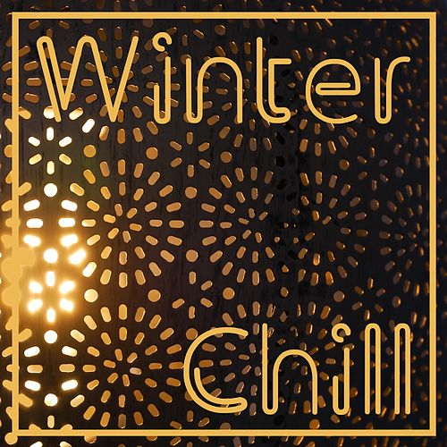 Winter Chill by Various Artists