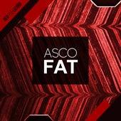 Fat von A.S.C.O.