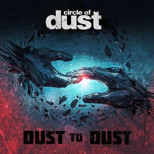 Dust to Dust by Circle of Dust