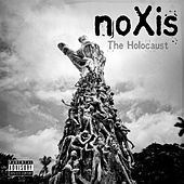The Holocaust by Noxis
