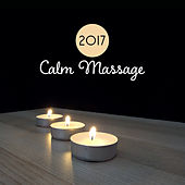 2017 Calm Massage by Relaxation and Dreams Spa