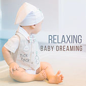 Relaxing Baby Dreaming von Lullabies for Deep Meditation