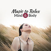 Music to Relax Mind & Body by Relaxed Piano Music