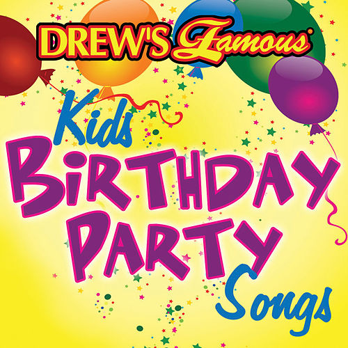 Drew's Famous Kids Birthday Party Songs de The Hit Crew(1)