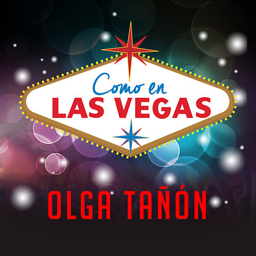 Como en las Vegas by Olga Tañón