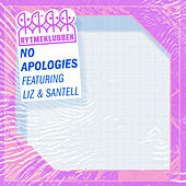 No Apologies (feat. LIZ & Santell) by Rytmeklubben