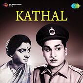 Kathal (Original Motion Picture Soundtrack) de Ghantasala