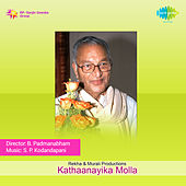 Kathaanayika Molla (Original Motion Picture Soundtrack) de Various Artists