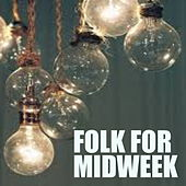 Folk For Midweek de Various Artists