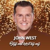 Blijf Met Kerst Bij Mij van John West
