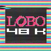 48k by Lobo