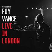 Live In London de Foy Vance