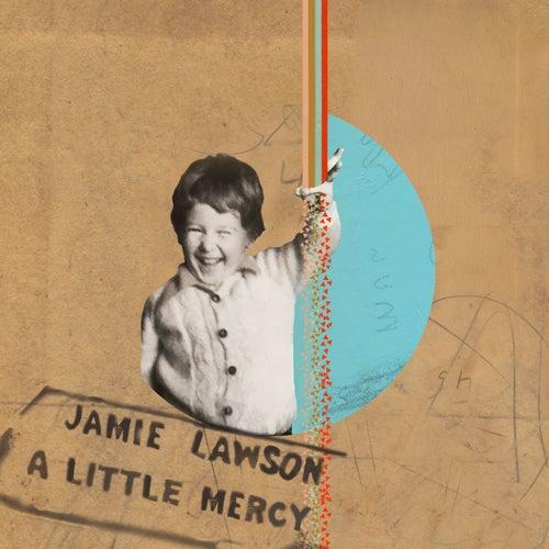 A Little Mercy (Mark McCabe Remix) by Jamie Lawson