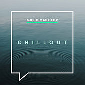 Music Made for Chillout fra Various Artists