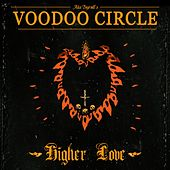 Higher Love by Voodoo Circle