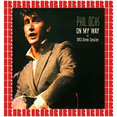 On My Way, 1963 Demo Session by Phil Ochs